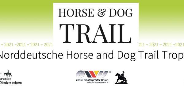Norddeutsche Horse & Dog-Trail Trophy 2021